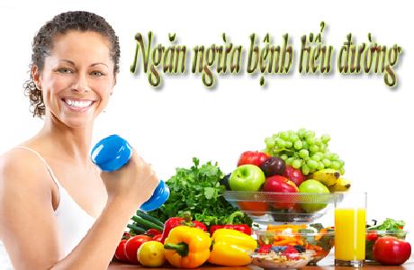 Chế độ ăn uống ngăn ngừa bệnh tiểu đường