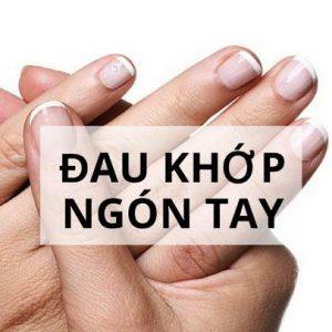 Đau nhức các đốt ngón tay là bệnh gì?
