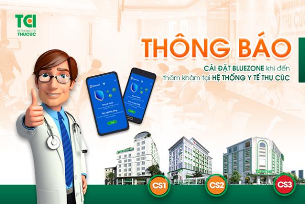 Cài đặt Bluezone khi thăm khám tại Hệ thống Y tế Thu Cúc